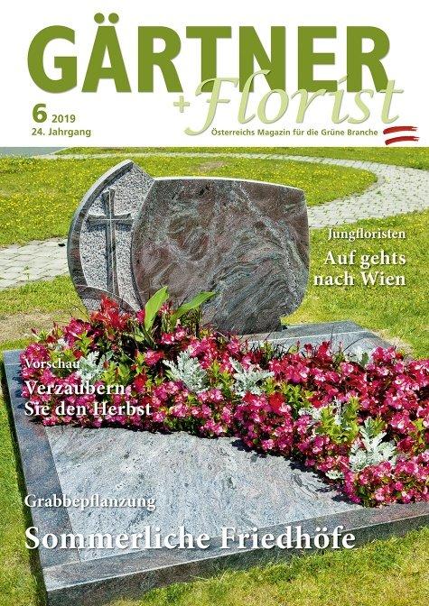 GÄRTNER+FLORIST Ausgabe 6/2019