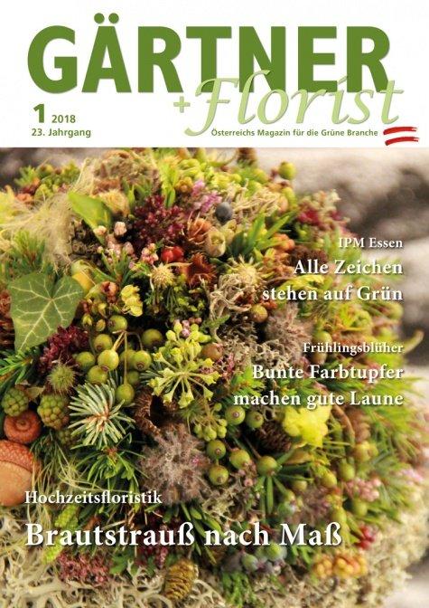 GÄRTNER+FLORIST Ausgabe 1/2018