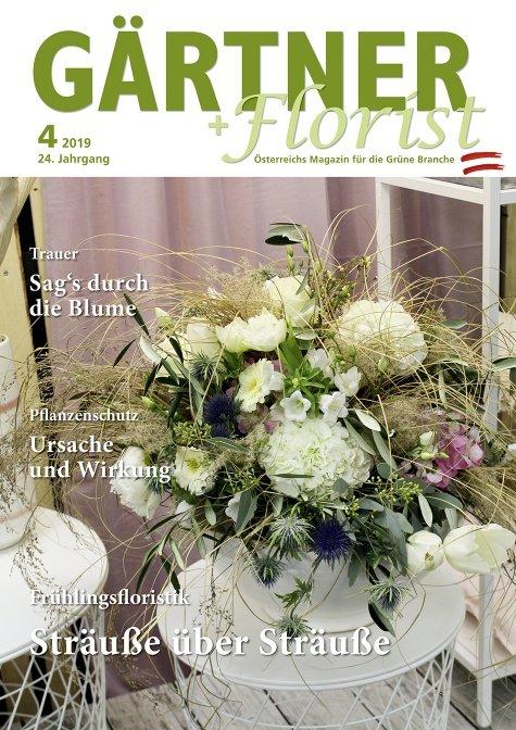 GÄRTNER+FLORIST Ausgabe 4/2019