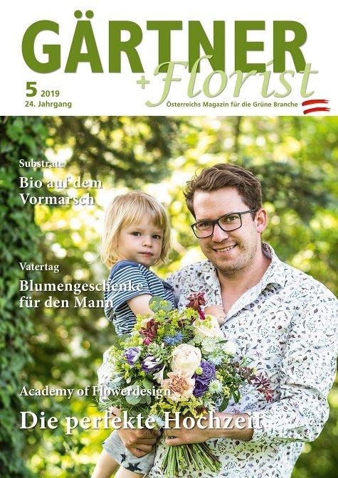 GÄRTNER+FLORIST Ausgabe 5/2019