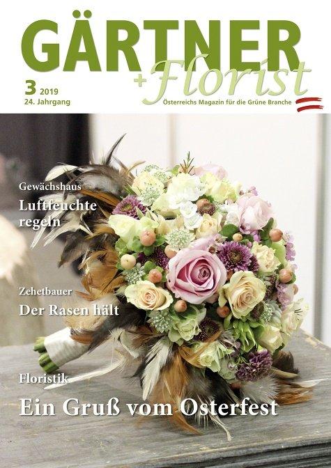 GÄRTNER+FLORIST Ausgabe 3/2019